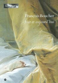 François Boucher : hier et aujourd'hui : exposition, Paris, Musée du Louvre, 17 octobre 2003-19 janvier 2004