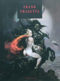 Frank Frazetta : heroic fantasy