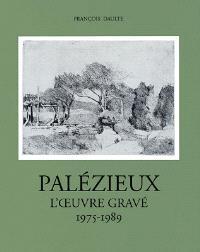 Gérard de Palézieux, catalogue raisonné : l'oeuvre gravé. Volume 3, 1975-1989