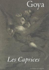 Goya, Les caprices
