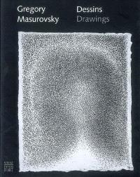 Gregory Masurovsky, dessins = Gregory Masurovsky, drawings
