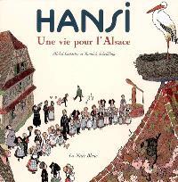 Hansi : une vie pour l'Alsace
