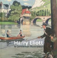 Harry Eliott : le gentleman illustrateur
