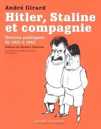 Hitler, Staline et compagnie : dessins politiques de 1934 à 1942