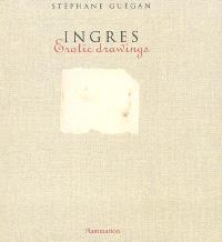 Ingres : erotic drawings