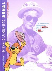 José Cabrero Arnal : de la République espagnole aux pages de Vaillant, la vie du père de Pif le chien