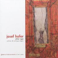 Josef Hofer, alter ego