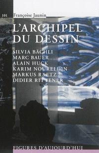 L'archipel du dessin : Silvia Bächli, Marc Bauer, Alain Huck, Karim Noureldin, Markus Raetz, Didier Rittener