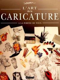 L'art de la caricature : à la portée de tous