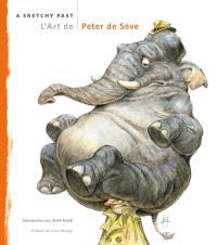 L'art de Peter de Sève