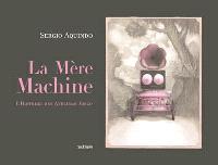 La mère machine : l'histoire des ateliers Tosco