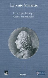 La vente Mariette : le catalogue illustré par Gabriel de Saint-Aubin