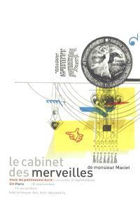Le cabinet des merveilles de monsieur Maciet, écriture et imprimerie : Paris, Bibliothèque des arts décoratifs, 18 septembre-13 novembre