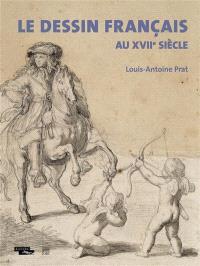 Le dessin français au XVIIe siècle