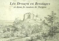 Léo Drouyn, les albums de dessins. Volume 14, Léo Drouyn en Benauges et dans le canton de Targon