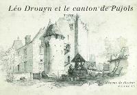 Léo Drouyn, les albums de dessins. Volume 15, Léon Drouyn dans le canton de Pujols