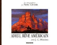 Les correspondances de Pierre Christin. Volume 7, Adieu rêve américain