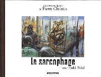 Les correspondances de Pierre Christin. Volume 6, Le sarcophage : projet pour un Musée de l'avenir