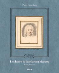 Les dessins de la collection Mariette : école française