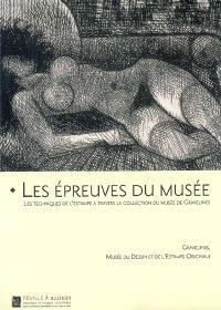 Les épreuves du musée : les techniques de l'estampe à travers la collection du musée de Gravelines
