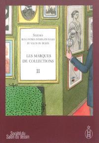 Les marques de collections. Volume 2