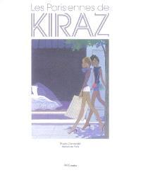 Les Parisiennes de Kiraz : exposition, Paris, Musée Carnavalet - histoire de Paris, 14 mai - 21 septembre 2008