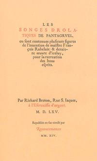 Les songes drolatiques de Pantagruel où sont contenues plusieurs figures de l'invention de maître François Rabelais