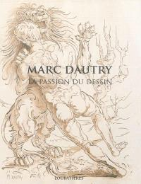 Marc Dautry : la passion du dessin