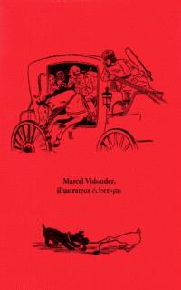 Marcel Vidoudez, illustrateur éclectique, dessinateur érotique