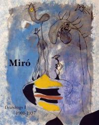 Joan Miro : catalogue raisonné : drawings. Volume 1, 1901-1937