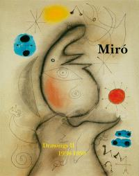 Joan Miro : catalogue raisonné : drawings. Volume 2, 1938-1959
