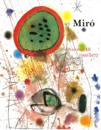 Miro drawings. Volume 3, 1960-1972