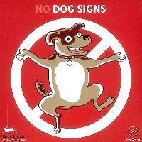 No dog signs