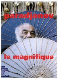 Paradjanov le magnifique : exposition, Paris, ENSBA, 13 février au 8 avril 2007