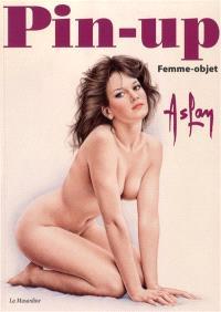 Pin-up, Femme-objet
