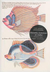 Poissons, écrevisses et crabes : de diverses couleurs et figures extraordinaires...