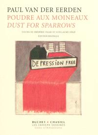 Poudre aux moineaux = Dust for sparrows