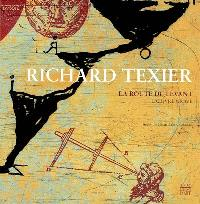 Richard Texier, La route du Levant : l'oeuvre gravé