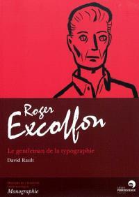 Roger Excoffon : le gentleman de la typographie