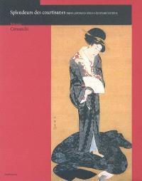 Splendeurs des courtisanes : Japon, peintures ukiyo-e du musée Idemitsu : exposition, Paris, Musée Cernuschi, du 19 septembre 2008 au 4 janvier 2009