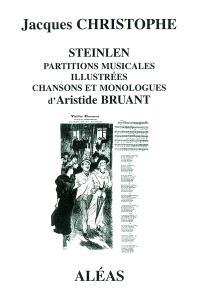 Steinlen : partitions musicales, chansons et monologues d'Aristide Bruant