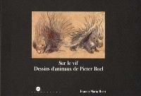 Sur le vif, dessins d'animaux de Pieter Boel