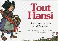 Tout Hansi : son oeuvre complète en 1500 images