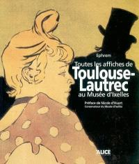 Toutes les affiches de Henri Toulouse-Lautrec au Musée d'Ixelles
