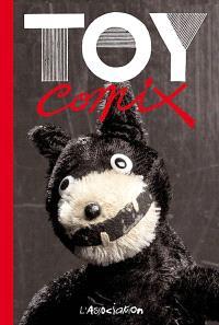 Toy comix : exposition, Paris, Musée des arts décoratifs, Département des jouets, 15 nov. 2007-9 mars 2008
