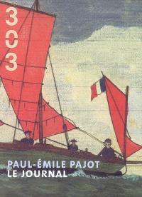 Trois cent trois-Arts, recherches et créations. n° 102, Paul-Emile Pajot : le journal