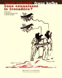 Vous connaissez le Trocadéro ?