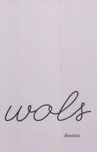 Wols, dessins