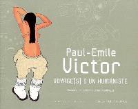 Paul-Emile Victor, voyage(s) d'un humaniste : dessins, croquis et autres doudlinges