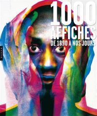 1.000 affiches de 1890 à nos jours